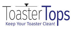 TOASTER TOPS: THE TOP FOR YOUR TOASTER